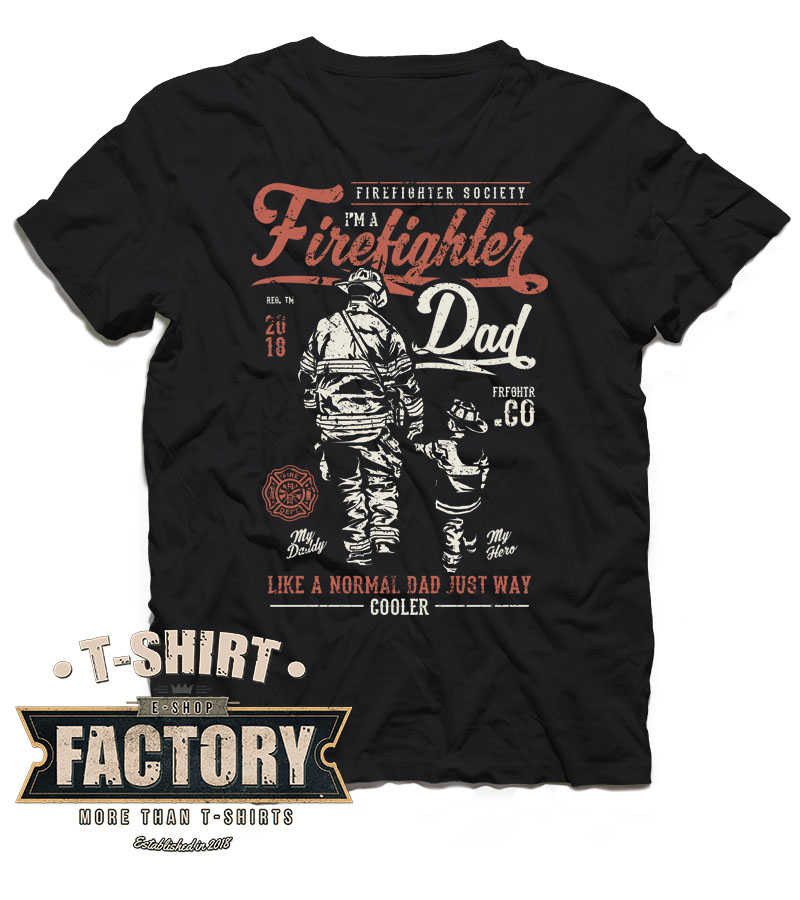 Tričko Firefighter Dad