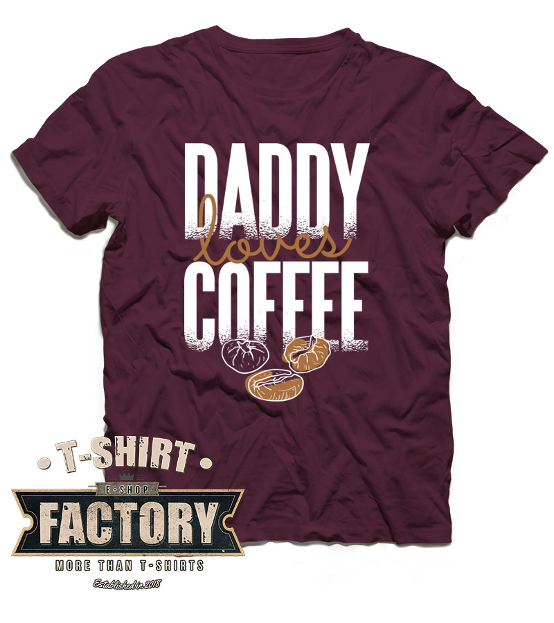 Tričko Daddy loves coffee
