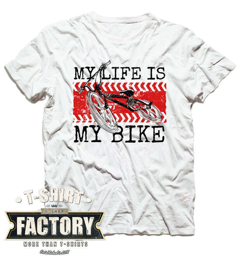 Tričko My life is my bike
